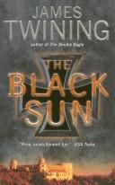 Cover of: The Black Sun | James Twining