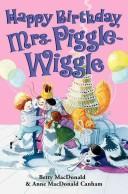 Cover of: Happy Birthday, Mrs. Piggle-Wiggle | Betty MacDonald