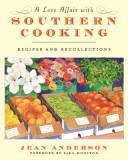 Cover of: A Love Affair with Southern Cooking