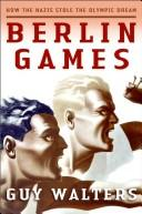 Cover of: Berlin Games | Guy Walters