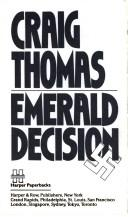 Cover of: Emerald Decision | Craig Thomas