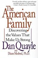 Cover of: The American Family | Dan Quayle, Diane Medved