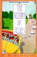 Cover of: The return of Jeeves: A Jeeves and Bertie Novel (A Jeeves & Bertie Novel)