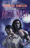 Cover of: Mystic Moon | Patricia Simpson