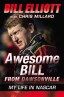 Cover of: Awesome Bill from Dawsonville | Bill Elliott