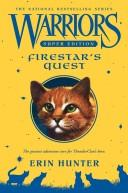 Cover of: Warriors Super Edition: Firestar's Quest (Warriors)