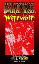 Cover of: Hell-Storm (The World of Darkness Werewolf) (World of Darkness: Werewolf)