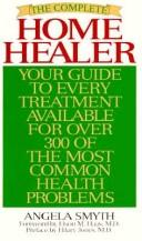 Cover of: The complete home healer