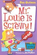 Cover of: My Weird School #20: Mr. Louie Is Screwy!