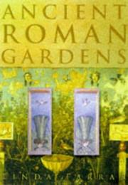 Cover of: Ancient Roman gardens
