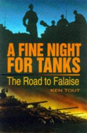 Cover of: A fine night for tanks | Ken Tout