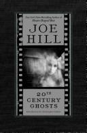 Cover of: 20th Century Ghosts | Joe Hill