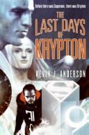 Cover of: The Last Days of Krypton