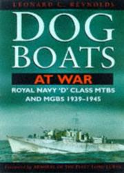 Cover of: Dog boats at war | L. C. Reynolds