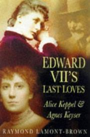 Cover of: Edward VII's last loves | Raymond Lamont-Brown