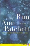 Cover of: Run LP | Ann Patchett