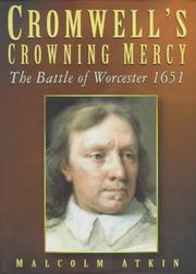 Cover of: Cromwell's crowning mercy | Malcolm Atkin