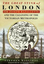 Cover of: The great stink of London | Stephen Halliday