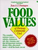 Cover of: Food Values of Portions Commonly Used | Anna De Planter Bowes