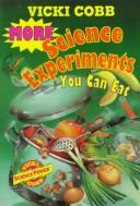 Cover of: More Science Experiments You Can Eat
