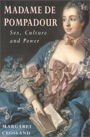 Madame de Pompadour by Margaret Crosland