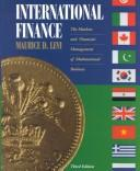 Cover of: International finance: the markets and financial management of multinational business