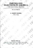 Parties and elections in America by Louis Sandy Maisel