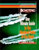 Cover of: Boating magazine's one minute guide to the nautical rules of the road