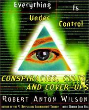 Cover of: Everything is under control | Robert Anton Wilson
