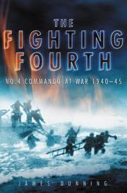 Cover of: The Fighting Fourth | James Dunning