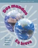 Cover of: Workbook/Laboratory Manual to accompany Dos mundos | Tracy D. Terrell, Magdalena Andrade, Jeanne Egasse, Elías Miguel Muñoz, Elias Miguel Munoz