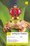 Cover of: Teach Yourself Writing for Children (Teach Yourself) | Allen Frewin Jones