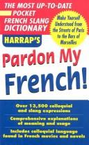 Cover of: Pardon My French | Harrap