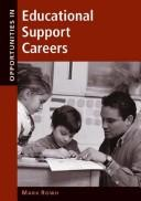 Cover of: Opportunities in Educational Support Careers | Mark Rowh