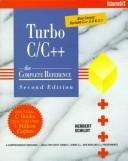 Cover of: Turbo C/C++: the complete reference