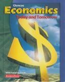 Cover of: Economics Today and Tomorrow | Roger LeRoy Miller