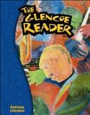 Cover of: The Glencoe Reader Grade 11 | McGraw-Hill
