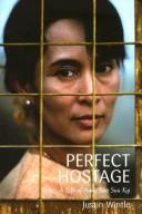 Cover of: The Perfect Hostage | Justin Wintle