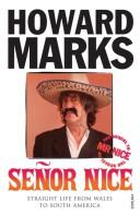 Cover of: Senor Nice | Howard Marks