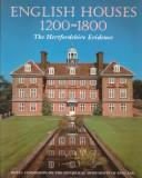 Cover of: English houses 1200-1800 | J. T. Smith