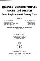 Cover of: Refined carbohydrate foods and disease
