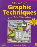 Cover of: Graphics Techniques for Multimedia/Replacement Disk Only | Genevieve Crabe