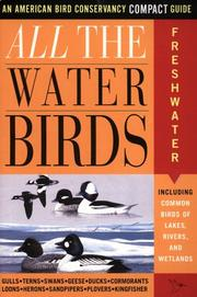 Cover of: All the waterbirds. | Jack L. Griggs