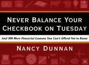 Cover of: Never Balance Your Checkbook on Tuesday