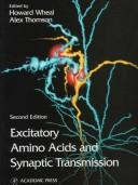 Cover of: Excitatory Amino Acids and Synaptic Transmission |