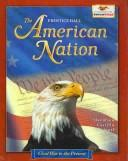 The American nation by James West Davidson