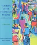 Cover of: Teaching in the secondary school | David G. Armstrong