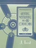 Cover of: Heating, ventilating, and air conditioning