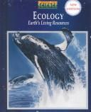 Cover of: Ecology: Earth's Living Resources (Prentice Hall General Science)