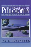 Cover of: The Practice of Philosophy | Jay F. Rosenberg